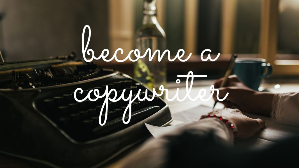 become a copywriter